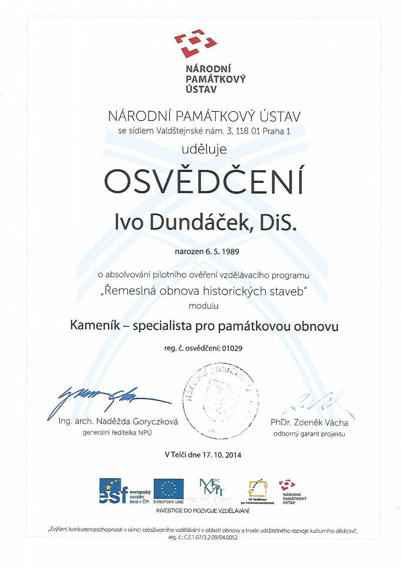 Certifikát Kameník - specialista pro památkovou obnovu Ivo Dundáček